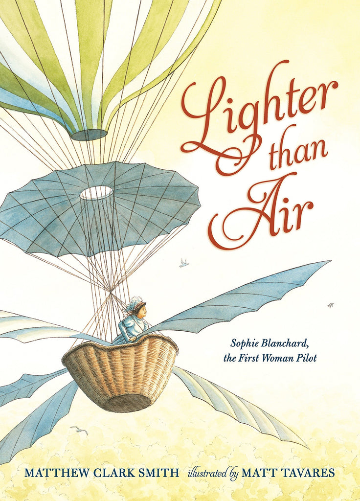 Lighter than Air by Mathew Clark Smith, illustrated by Matt Travares