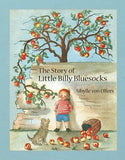 The Story of Little Billy Bluesocks Sibylle von Olfers