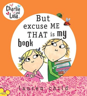 Lauren Child: But Excuse Me That Is My Book (Second Hand)