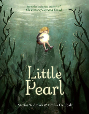 Martin Widmark: Little Pearl, illustrated by Emilia Dziubak
