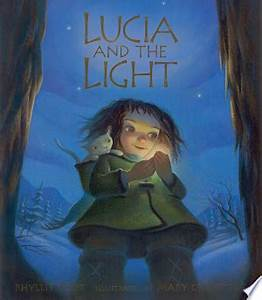 Phyllis Root: Lucia and the Light, Illustrated by Mary Grandpre (Second Hand)