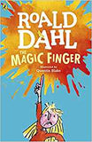 Roald Dahl: The Magic Finger, illustrated by Quentin Blake