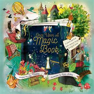 Lily Murray: Once Upon a Magic Book, illustrated by Katie Hickey