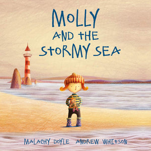 Malachy Doyle: Molly And The Stormy Sea, illustrated by Andrew Whitson