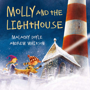 Molly and the Lighthouse by Malachy Doyle, illustrated by Andrew Whitson
