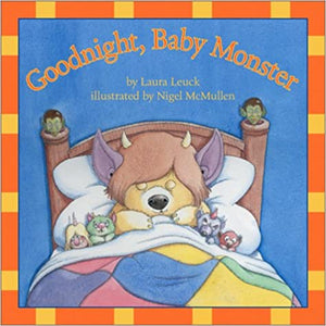 Laura Leuck: Goodnight, Baby Monster, Illustrated by Nigel McMullen (Second Hand)