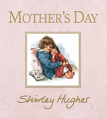 Shirley Hughes: Mother's Day
