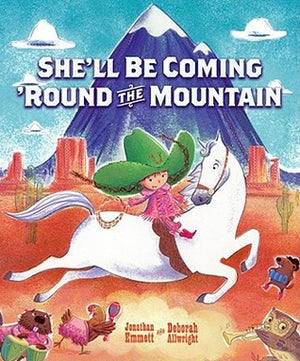 Jonathan Emmett: She'll Be Coming Round The Mountain, Illustrated by Deborah Allwright (Second Hand)