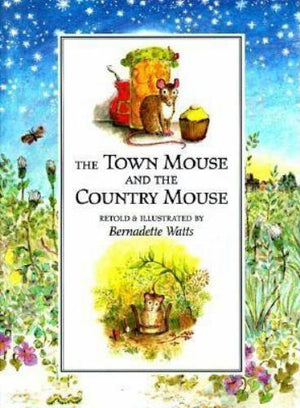 Bernadette Watts: The Town Mouse and the Country Mouse (Second Hand)