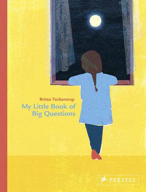 Britta Teckentrup: My Little Book of Big Questions
