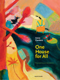 Inese Zandere: One House for All, illustrated by Juris Petraskevics