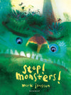 Mark Janssen: Stop! Monsters!
