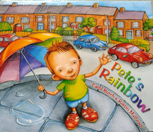 Carol Burch: Pete's Rainbow, Illustrated by Roisin Mathews (Second Hand)