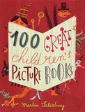 100 Great Children's Picturebooks compiled by Martin Salisbury
