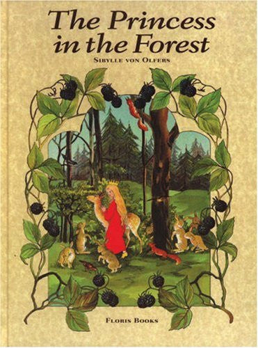 The Princess in the Forest by Sybylle von Olfers