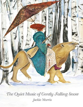 Jackie Morris: The Quiet Music Of Gently Falling Snow