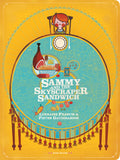 Sammy and the Skyscraper Sandwich by Lorraine Francis