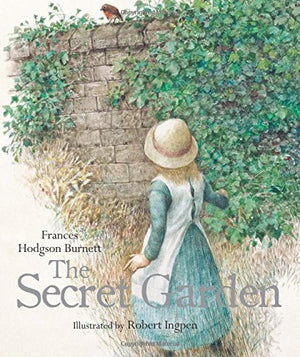 Frances Hodgson Burnett: The Secret Garden, illustrated by Robert Ingpen