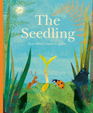 The Seedling That Didn't Grow by Britta Teckentrup