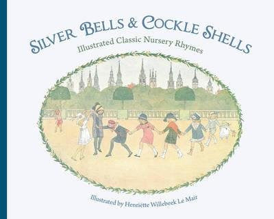Silver Bells and Cockle Shells Nursery Rhyme Book