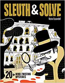 Sleuth and Solve by Victor Escandell