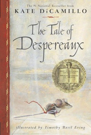Kate DiCamillo: The Tale of Despereaux, Illustrated by Timothy Basil Erving (Second Hand)
