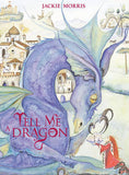 Jackie Morris: Tell Me a Dragon