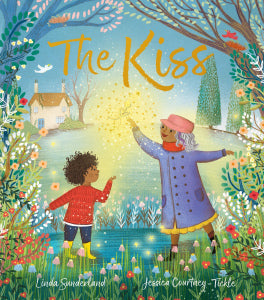 Linda Sunderland: The Kiss, illustrated by Jessica Courtney-Tickle