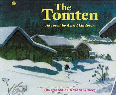 Astrid Lindgren: The Tomten, illustrated by Harald Wiberg