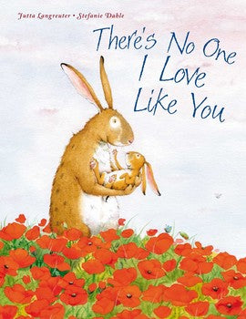 There's No One I Love Like You by Jutta Langreuter, illustrated by Stefanie Dahle