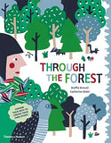 Through the Forest by Steffie Brocoli and Catherine Bidet