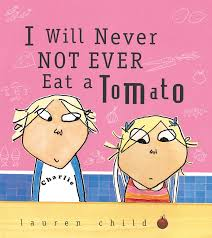 Lauren Child: I Will Not Ever Never Eat a Tomato (Second Hand)