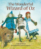 The Wonderful Wizard of Oz illustrated by Robert Ingpen