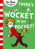 Dr. Seuss: There's a Wocket in My Pocket