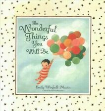 Emily Winfield Martin:; The Wonderful Things You Will Be (Deluxe Edition)