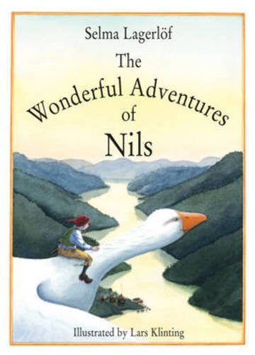 Selma Lagerlof: The Wonderful Adventures of Nils, illustrated by Lars Klinting