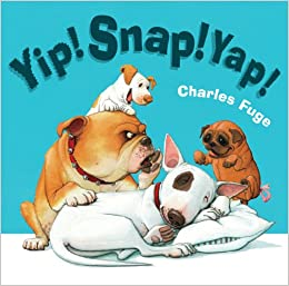 Charles Fuge: Yip! Snap! Yap! (Second Hand)