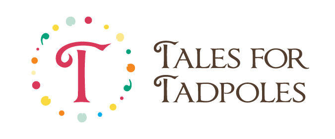 Tales for Tadpoles