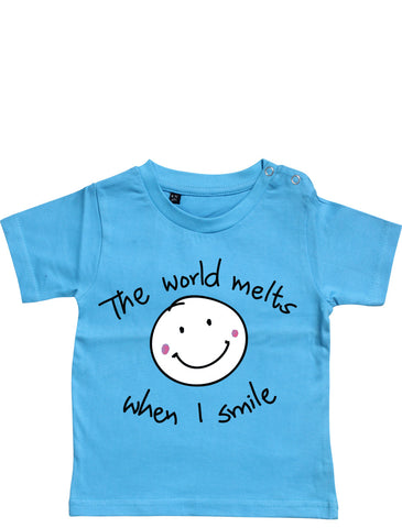 Baby T-shirt: The world melts when I smile