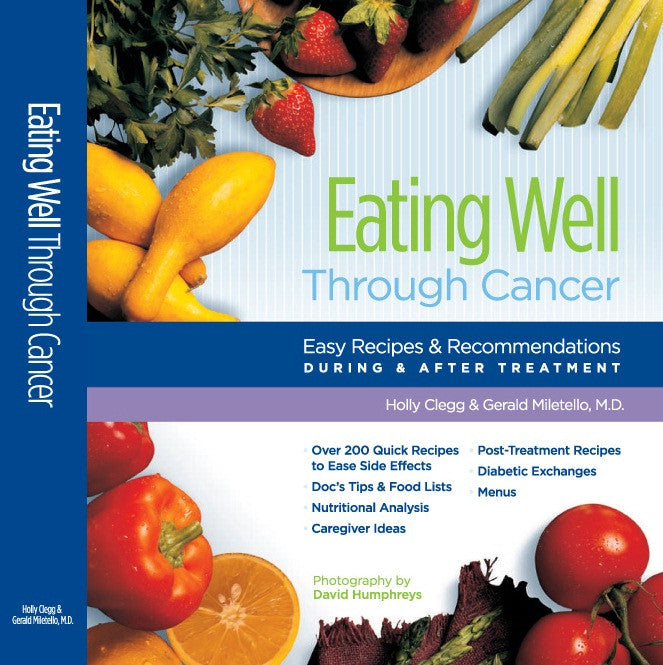 Special Eating Well Through Cancer Paperback 2006 Edition