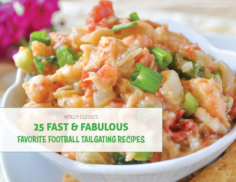 25 Fast & Fabulous Favorite Football Tailgating Recipes