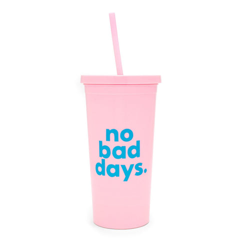 No Bad Days Sip Tumbler