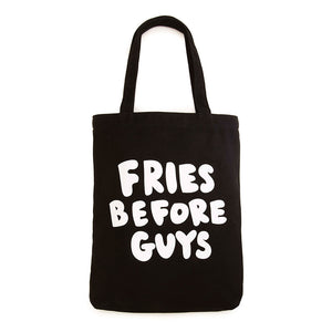 Fries Before Guys Bag