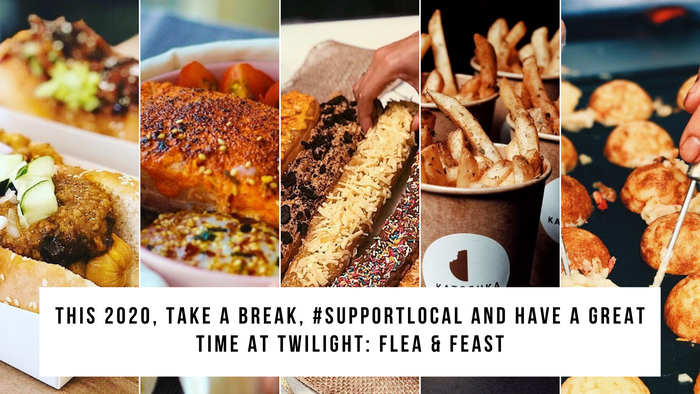 This 2020, Take A Break, #SupportLocal And Have A Great Time At Twilight: Flea & Feast