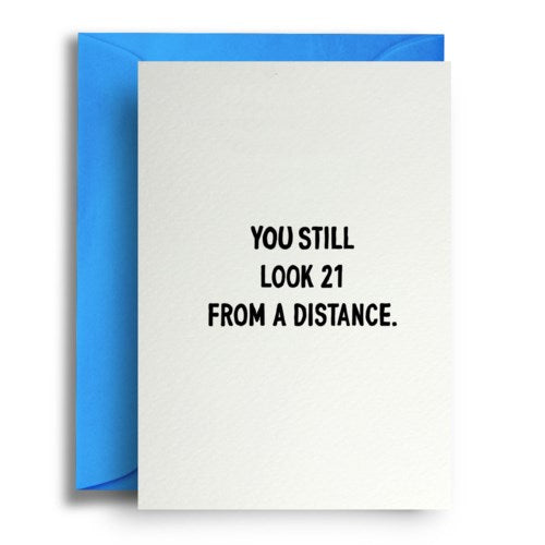 21 From A Distance Card