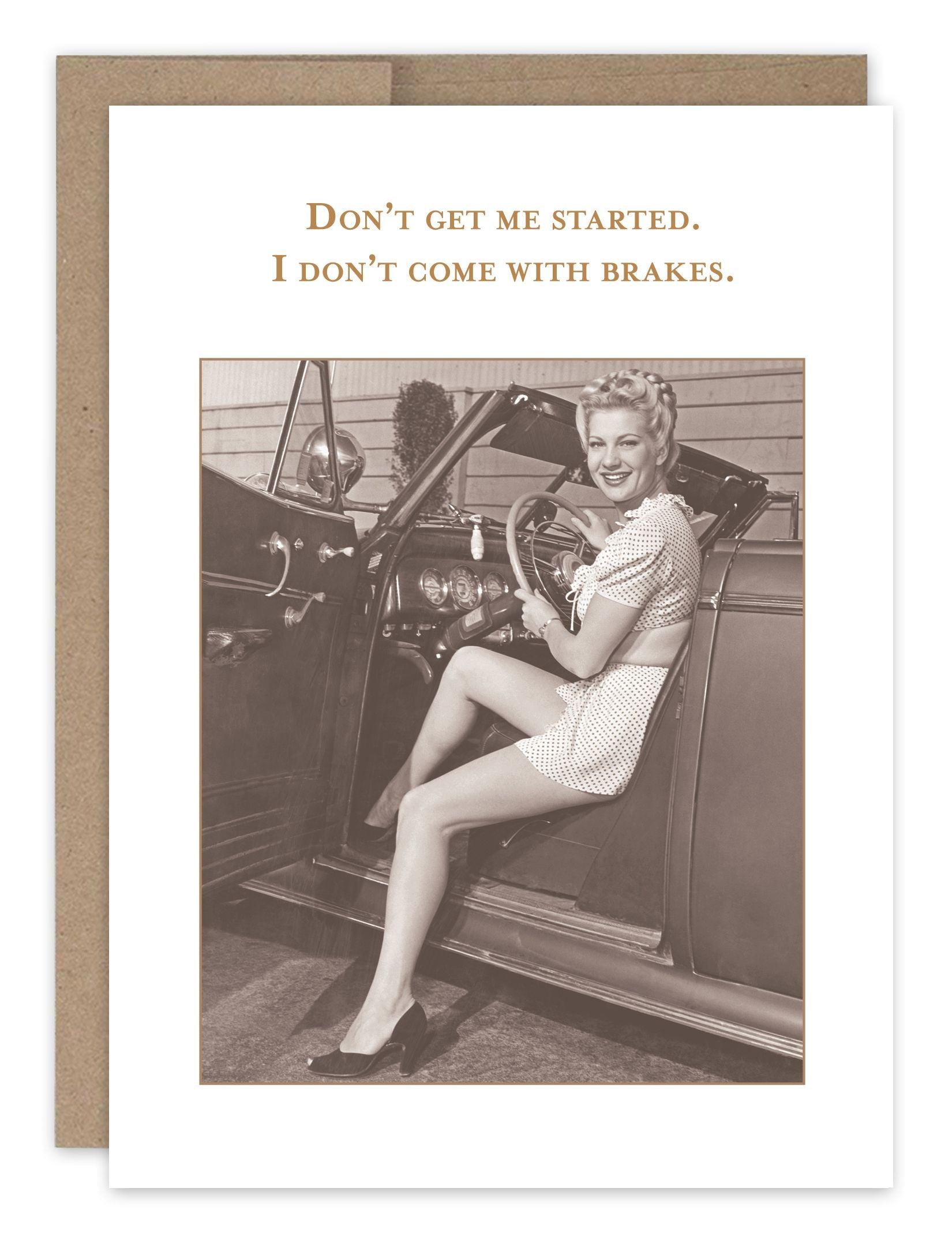 Don't Get Me Started Birthday Card