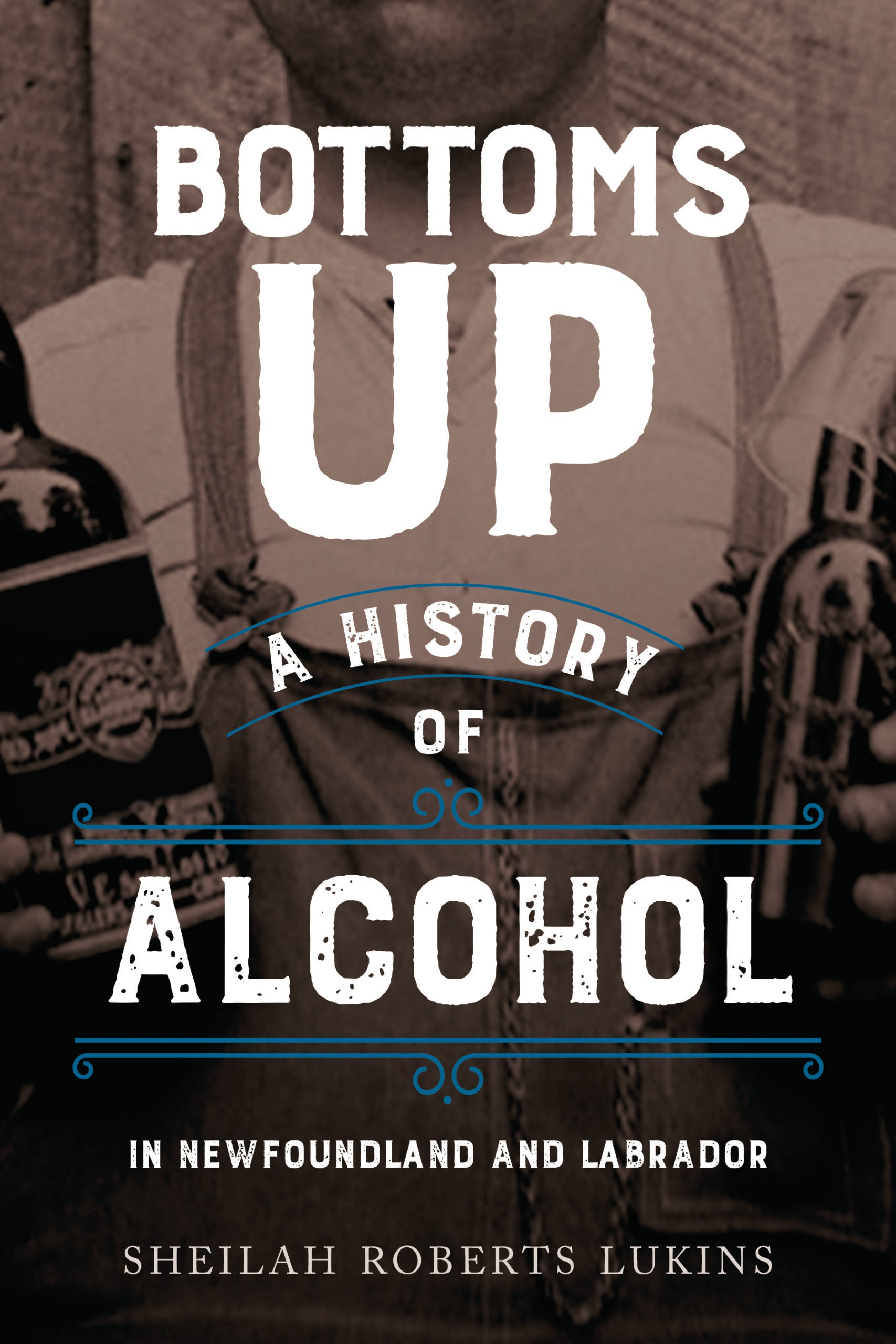 Bottoms Up: A History of Alcohol