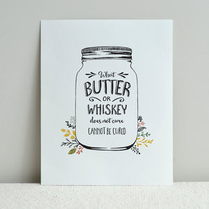 Butter & Whiskey Print 8x10
