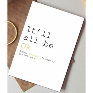 It'll All Be Okay Card