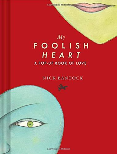 My Foolish Heart: A Pop-Up Book of Love